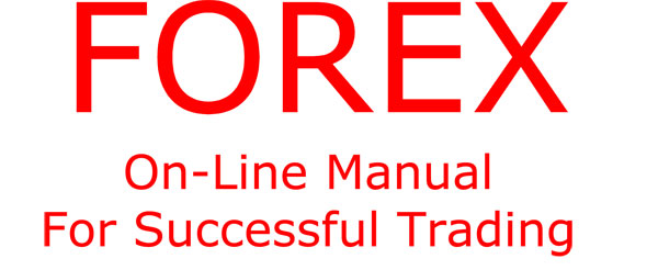 Forex On Line Manual For Successful Trading